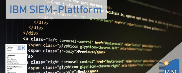 Die IBM SIEM-Plattform für mehr IT-Sicherheit